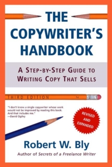 The Copywriter's Handbook, Paperback Book