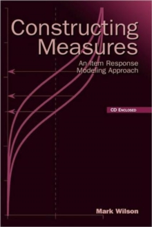 Constructing Measures : An Item Response Modeling Approach, Hardback Book