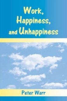 Work, Happiness, and Unhappiness, Paperback / softback Book