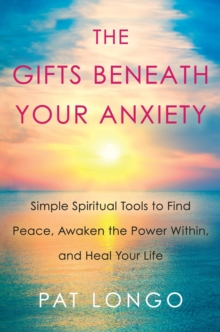 Gifts Beneath Your Anxiety, Hardback Book