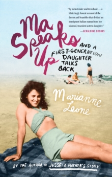 Ma Speaks Up : And a First-Generation Daughter Talks Back, Paperback / softback Book