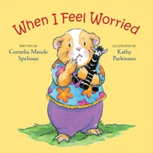 When I Feel Worried, Board book Book
