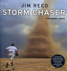 Storm Chaser: A Photographer's Journey, Paperback / softback Book