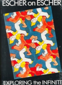 Escher on Escher: Exploring Infinite, Paperback Book