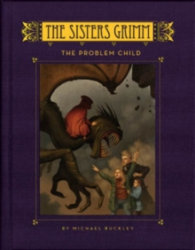 The Sisters Grimm : The Problem Child, Hardback Book