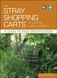 Stray Shopping Carts of Eastern North, Paperback Book