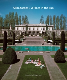 Slim Aarons: A Place in the Sun, Hardback Book