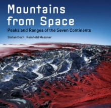 Mountains from Space: Peaks & Ranges, Hardback Book