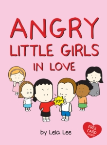 Angry Little Girls in Love, Hardback Book