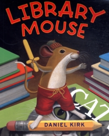 Library Mouse, Paperback Book
