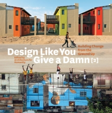 Design Like You Give a Damn  2, Paperback Book