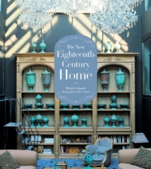 New Eighteenth-Century Home, Hardback Book