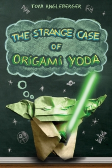 Strange Case of Origami Yoda, Paperback / softback Book