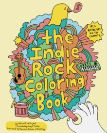 Indie Rock Coloring Book, Novelty book Book