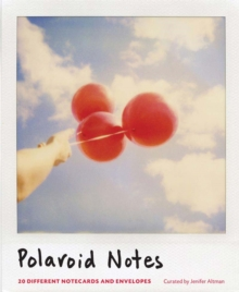 Polaroid Notes : 20 Different Notecards and Envelopes, Calendar Book