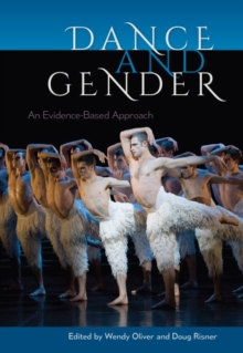 Dance and Gender : An Evidence-based Approach, Paperback / softback Book