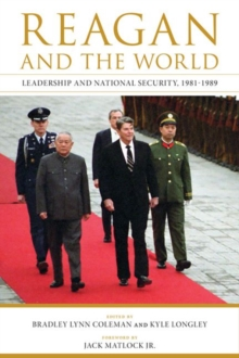 Reagan and the World : Leadership and National Security, 1981-1989, Paperback / softback Book