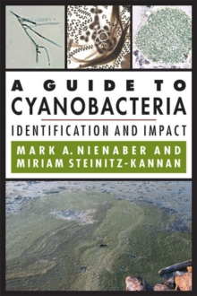 A Guide to Cyanobacteria : Identification and Impact, Paperback / softback Book