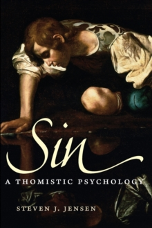 Sin : A Thomistic Psychology, Paperback / softback Book
