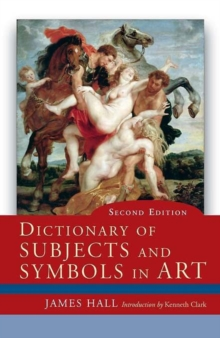 Dictionary of Subjects and Symbols in Art, Paperback Book