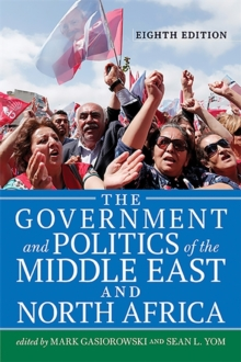 The Government and Politics of the Middle East and North Africa, Paperback Book