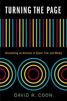 Turning the Page : Storytelling as Activism in Queer Film and Media, Hardback Book