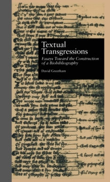 Textual Transgressions : Essays Toward the Construction of a Biobibliography, Hardback Book