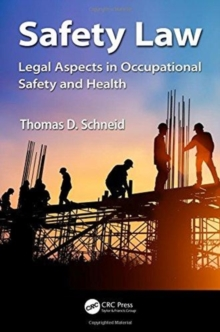 Safety Law : Legal Aspects in Occupational Safety and Health, Hardback Book