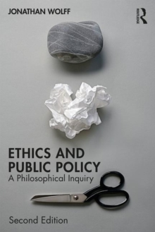 Ethics and Public Policy : A Philosophical Inquiry, Paperback / softback Book