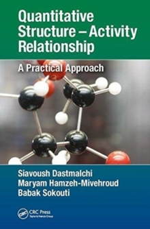 Quantitative Structure - Activity Relationship : A practical approach, Hardback Book