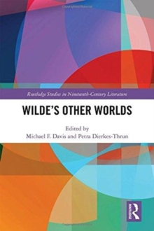 Wilde's Other Worlds, Hardback Book