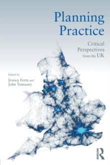 Planning Practice : Critical Perspectives from the UK, Paperback / softback Book