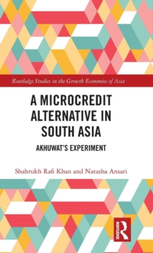 A Microcredit Alternative in South Asia : Akhuwat's Experiment, Hardback Book