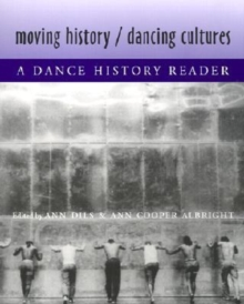 Moving History/Dancing Cultures, Paperback / softback Book