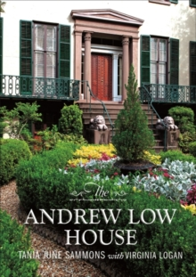 The Andrew Low House, Hardback Book