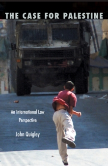 The Case for Palestine : An International Law Perspective, Paperback / softback Book