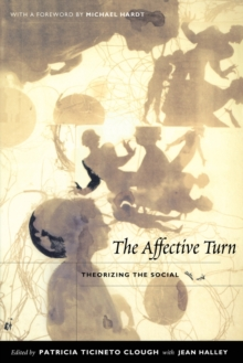 The Affective Turn : Theorizing the Social, Paperback Book