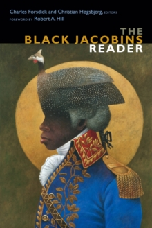 The Black Jacobins Reader, Paperback / softback Book