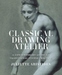 Classical Drawing Atelier, Hardback Book