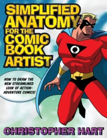 Simplified Anatomy For The Comic Book Artist, Paperback Book