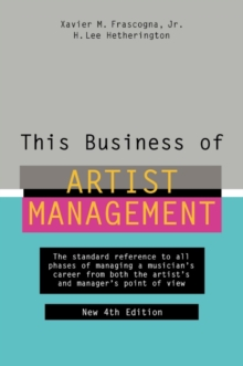 This Business of Artist Management, Hardback Book
