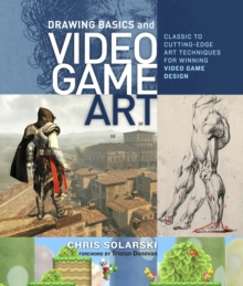 Drawing Basics And Video Game Art, Paperback / softback Book