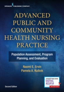 Advanced Public and Community Health Nursing Practice : Population Assessment, Program Planning and Evaluation, Paperback / softback Book