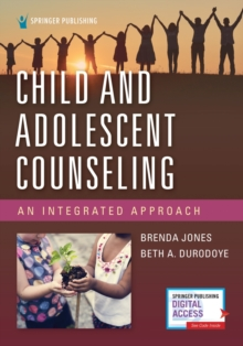 Child and Adolescent Counseling : An Integrated Approach