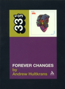 "Love's ""Forever Changes"", Paperback Book"