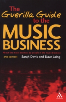 The Guerilla Guide to the Music Business, Paperback Book