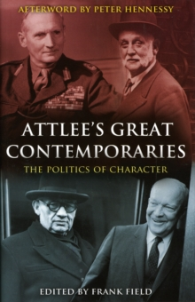 Attlee's Great Contemporaries, Hardback Book