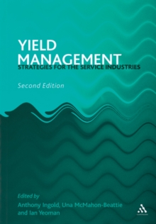 Yield Management : Strategies for the Service Industries, Paperback Book