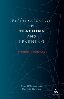 Differentiation in Teaching and Learning : Principles and Practice, Paperback Book