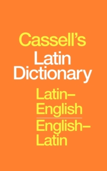 Cassell's Latin-English, English-Latin Standard Dictionary, Hardback Book